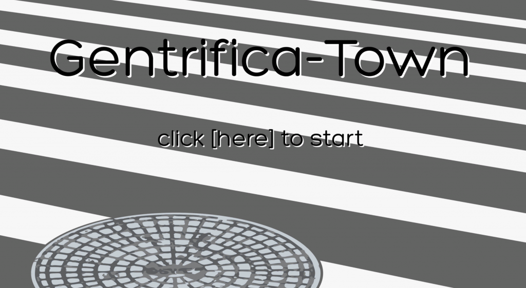 Start screen for the Gentrifica-Town game.